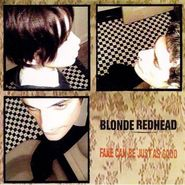 Blonde Redhead, Fake Can Be Just As Good (CD)