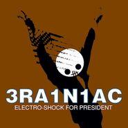 """Brainiac, Electro-Shock For President EP (12"""")"""