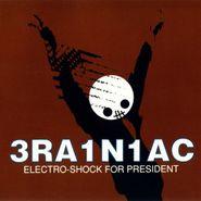 Brainiac, Electro-Shock For President [White Vinyl] (LP)