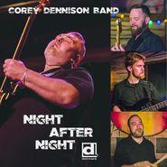 Corey Dennison Band, Night After Night (CD)