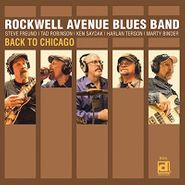 Rockwell Avenue Blues Band, Back To Chicago (CD)