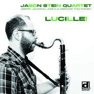 Jason Stein Quartet, Lucille! (CD)