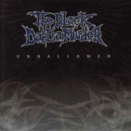 The Black Dahlia Murder, Unhallowed (CD)