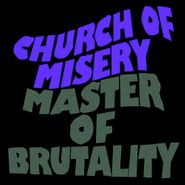 Church Of Misery, Master Of Brutality (CD)