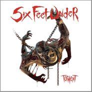 Six Feet Under, Torment (LP)