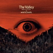 Whitechapel, The Valley [Indie Exclusive Translucent Red w/Black Smoke] (LP)