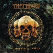 The Crown, Crowned In Terror (LP)