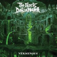 The Black Dahlia Murder, Verminous [Indie Exclusive] (LP)