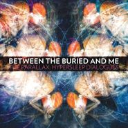 Between The Buried & Me, The Parallax: Hypersleep Dialogs (LP)