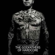 Aaron Drake, The Godfathers Of Hardcore [OST] [Record Store Day] (LP)