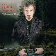Gino Vannelli, Wilderness Road (CD)