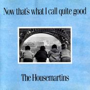 The Housemartins, Now That's What I Call Quite Good (CD)