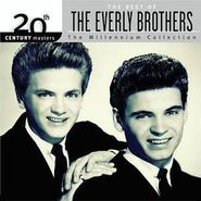 The Everly Brothers, 20th Century Masters - The Millennium Collection: The Best of the Everly Brothers