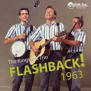The Kingston Trio, Flashback! 1963 (CD)