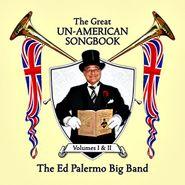 Ed Palermo, The Great Un-American Songbook Vol. I & II (CD)