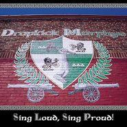Dropkick Murphys, Sing Loud Sing Proud (LP)