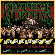 Dropkick Murphys, Live On St. Patrick?s Day (LP)