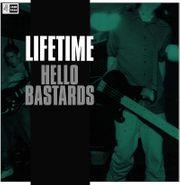 Lifetime, Hello Bastards (LP)
