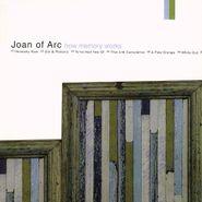 Joan of Arc, How Memory Works (LP)