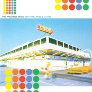 The Promise Ring, Nothing Feels Good [Clear Vinyl] (LP)