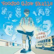 Voodoo Glow Skulls, The Band Geek Mafia (LP)