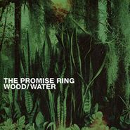 The Promise Ring, Wood / Water [Clear Vinyl] (LP)