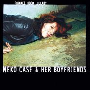 Neko Case & Her Boyfriends, Furnace Room Lullaby [Turquoise Vinyl] (LP)