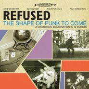 Refused, The Shape Of Punk To Come [Deluxe Version] (CD)