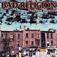 Bad Religion, The New America (LP)