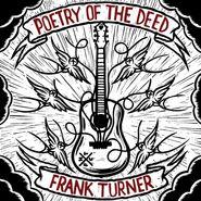 Frank Turner, Poetry Of The Deed (CD)