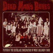Dead Man's Bones, Dead Man's Bones (LP)
