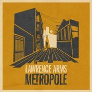 The Lawrence Arms, Metropole (CD)