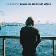 The Sidekicks, Runners In The Nerved World (CD)