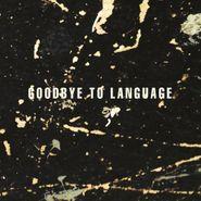 Daniel Lanois, Goodbye To Language (LP)