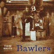 Tom Waits, Bawlers (LP)