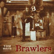 Tom Waits, Brawlers (LP)