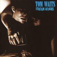 Tom Waits, Foreign Affairs (LP)