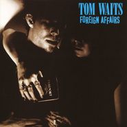 Tom Waits, Foreign Affairs [Red Vinyl] (LP)