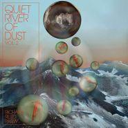 Richard Reed Parry, Quiet River Of Dust Vol. 2 (LP)