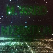 M. Ward, Migration Stories [White Vinyl] (LP)