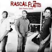Rascal Flatts, Still Feels Good (CD)