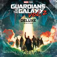 Tyler Bates, Guardians Of The Galaxy Vol. 2: Awesome Mix Vol. 2 [OST] [Deluxe Edition] (LP)