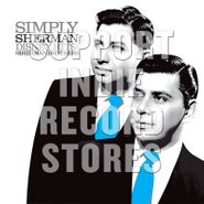Richard M. Sherman, Simply Sherman: Disney Hits From The Sherman Brothers [Record Store Day] (LP)
