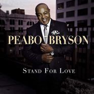 Peabo Bryson, Stand For Love (CD)