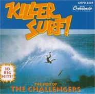 The Challengers, Killer Surf: The Best Of The Challengers (CD)