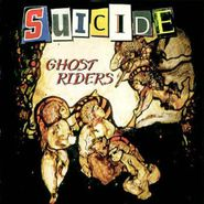 Suicide, Ghost Riders (LP)