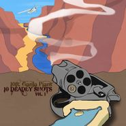 10 Ft. Ganja Plant , 10 Deadly Shots Vol. 1 (CD)