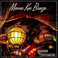 Hawaiian Spotlighters, Mauna Kea Breeze (LP)