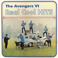 The Avengers VI, Real Cool Hits (LP)
