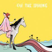 "Jenny Lewis, On The iPhone [Black Friday] (7"")"